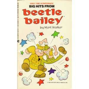 BIG HITS FROM BEETLE BAILEY (9780441052639) Mort Walker Books