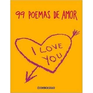 99 Poemas De Amor (Spanish Edition) by Nudelmann S. Diaz Jr