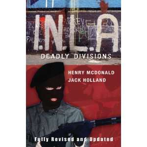 Inla   Deadly Divisions (9781842234389): Henry McDonald: Books