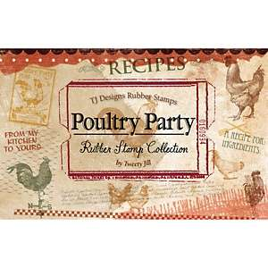 TJ Designs Rubber Stamp Set   Poultry Party