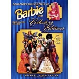 Collectors Encyclopedia of Barbie Doll Collectors