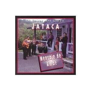 Mensaje de Amor: Grupo Jataca: Music