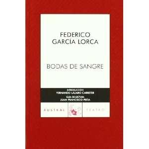 Bodas De Sangre(C.A.26) (a 70 Años) (9788467021813