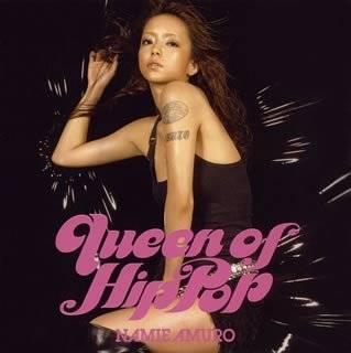 Queen of Hip Pop by Namie Amuro