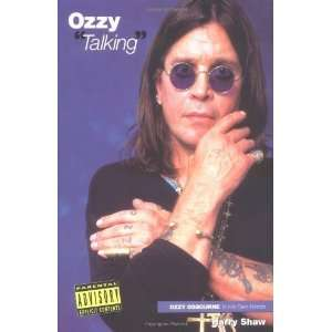 Ozzy Talking Ozzy Osbourne in His Own Words (In Their Own