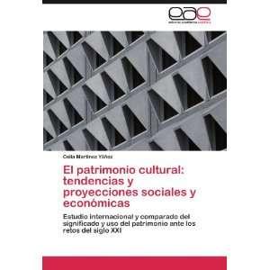significado y uso del patrimonio ante los retos del siglo XXI (Spanish