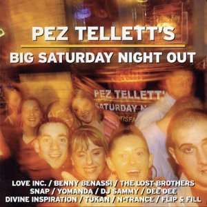 Pez Tellets Big Saturday Night Out Music