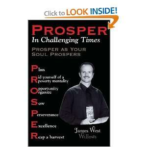 as your Soul Prospers (9781442139749) James West Willows Books