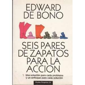 Seis Pares de Zapatos Para La Accion (Spanish Edition