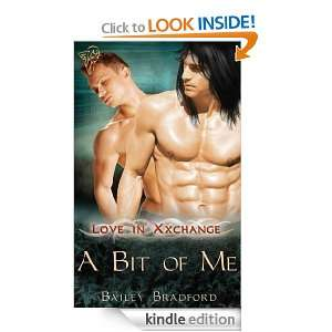 Bit of Me (Love in Xxchange) Bailey Bradford  Kindle