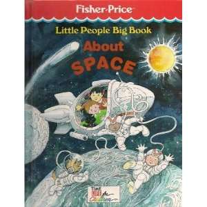 Little People Big Book About Space (9780809475001) TIME