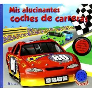 Mis alucinantes coches de carreras/ My Amazing Car Racing