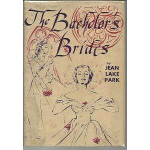 The Bachelors Brides Jean Lake Park Books
