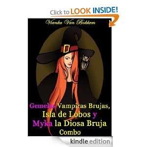 Gemelas Vampiras Brujas, Isla de Lobos y Myka la Diosa Bruja Combo