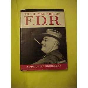 The human side of F.D.R: Richard Harrity: Books