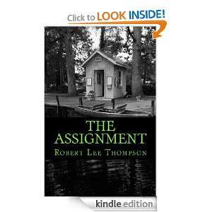 The Assignment Robert Lee Thompson  Kindle Store