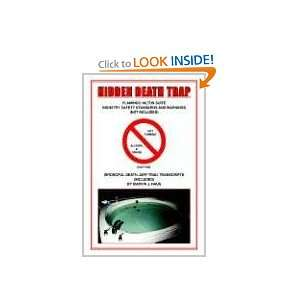 Hidden Death Trap (9781425702427) Marvin J. Naus Books