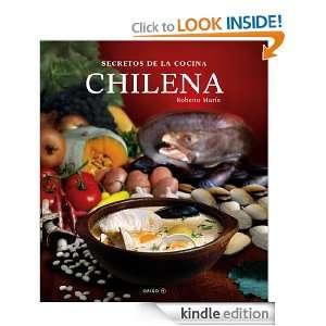 Secretos de la Cocina Chilena (Spanish Edition): Roberto Marin: