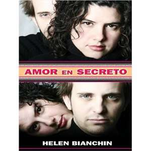 Amor En Secreto (9780786275168): Helen Bianchin: Books