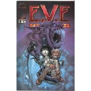 E.V.E. Protomecha #6 September 2000 Aron Lusen and