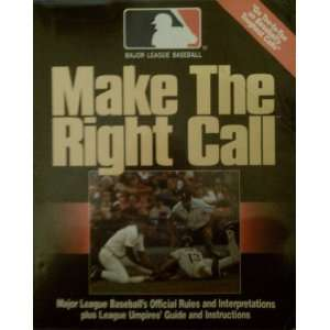 Make he Righ Call/Major League Baseballs Official Rules