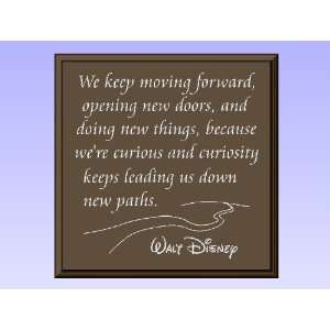 Wood Sign Plaque Wall Decor with Quote We keep moving forward
