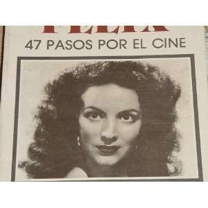 Maria Felix 47 p por el cine (Genio y figura) (Spanish Edition