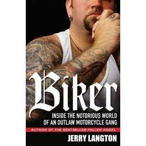 World of an Outlaw Motorcycle Gang [Paperback]: Jerry Langton: Books