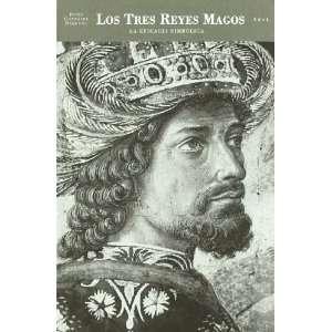 Los tres Reyes Magos : la eficacia simbólica