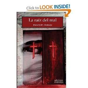 La raíz del mal (Spanish Edition) (9789709917215