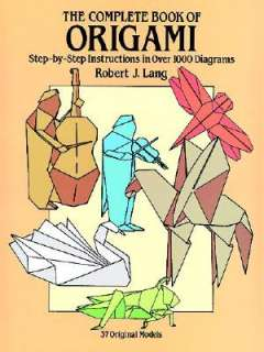 The Complete Book of Origami by Robert J. Lang, Lang, Origami