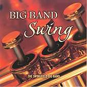 Big Band Swing by Swingfield Big Band The CD, Jan 2008, Reflections
