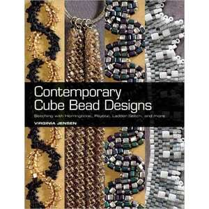 Contemporary Cube Bead Designs: Stitching with Herringbone, Peyote