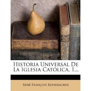 Historia Universal De La Iglesia Católica, 1 (Spanish