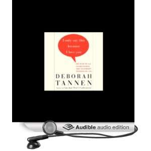 This Because I Love You (Audible Audio Edition) Deborah Tannen Books