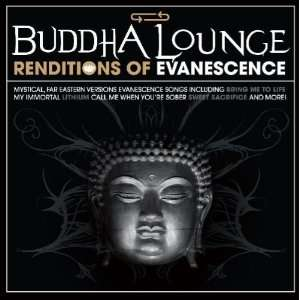 Buddha Lounge Renditions of Evanescence Various Artists Music