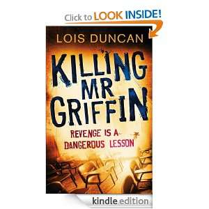 Killing Mr Griffin: Lois Duncan:  Kindle Store