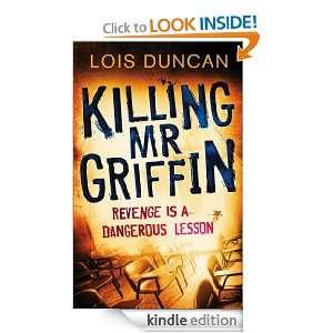 Killing Mr Griffin: Lois Duncan:  Kindle Store