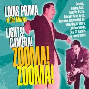 Lights! Camera! Zoom! Zooma! Louis Prima Music
