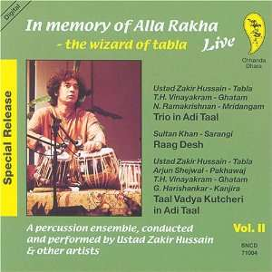 of Alla Rakha: Wizard of Tabla Live 2: Ustad Zakir Hussain: Music