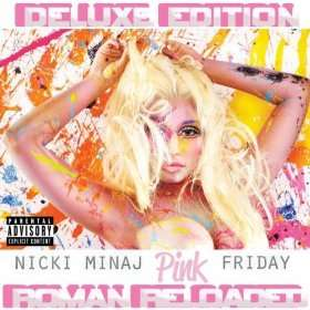 Pink Friday  Roman Reloaded (Deluxe Version) [Explicit